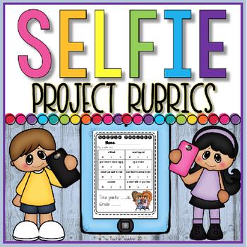 FREE} Selfie Project Rubrics by The Techie Teacher | Teachers Pay ...