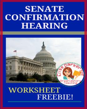 FREE: Senate Confirmation Worksheet