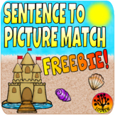 FREE Sentence To Picture Match Literacy Center Summer Centers End Of Year