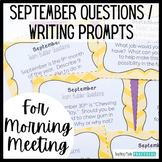 Class Meeting Questions: September