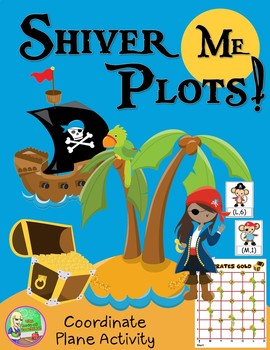 FREE Shiver Me Plots ☸ Coordinate Graphing With Ordered Pairs
