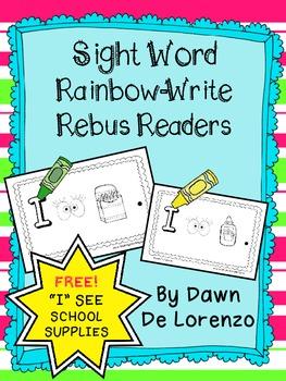 "{FREE} Sight Word Rainbow-Write Rebus Reader ""I See School Supplies"""