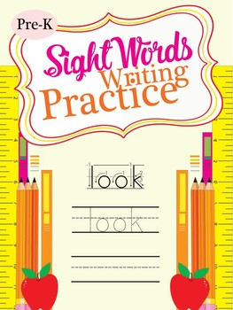 FREE - Sight Words Writing Practice (Pre-K)