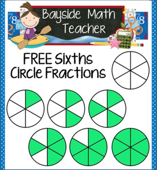 FREE Sixths Circle Fractions