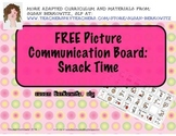 FREE Snack Time Picture Communication Board for AAC Users
