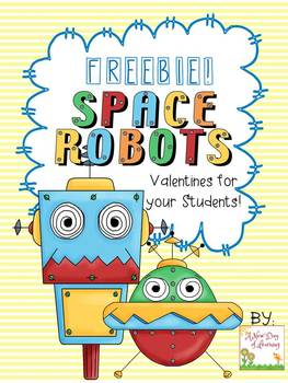 FREE Space Robots Valentine's Day Cards