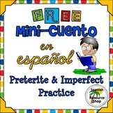 FREE Spanish Preterite and Imperfect Mini Cuento Sample