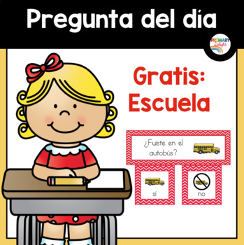 FREE: Spanish: Question of the Day: Back to School