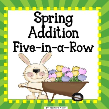Addition Games - Spring Five-in-a-Row!