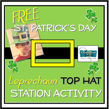 FREE St. Patrick's Day Leprechaun TOP HAT Station Activity