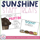 FREE Staff Sunshine Treat Signs