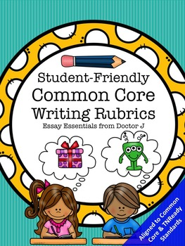 FREE Student-Friendly Common Core Writing Rubrics for Self- and Peer-Editing