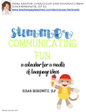 FREE Summer Communication Fun for students who need langua