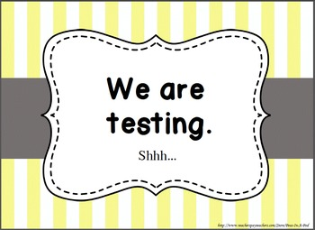 "FREE ~ Super Cute ""We are testing!"" Door Sign"