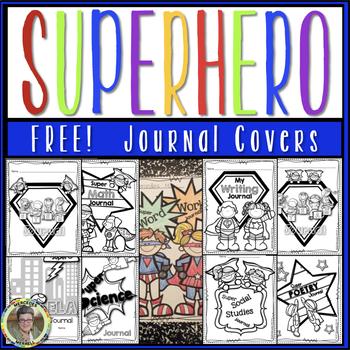 FREE Superhero Journal Covers!