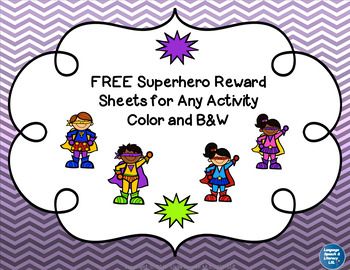 FREE Superhero Reward  Sheets for Any Activity