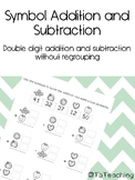 FREE Symbol Addition and Subtraction | Double Digit withou