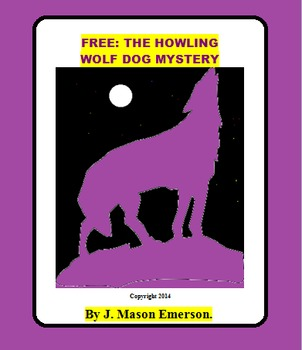 READING: THE HOWLING  WOLF DOG MYSTERY