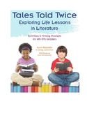 FREE: Tales Told Twice: Exploring Life Lessons in Literature