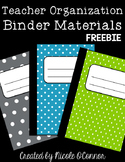 Teacher Organization Binder Materials FREEBIE