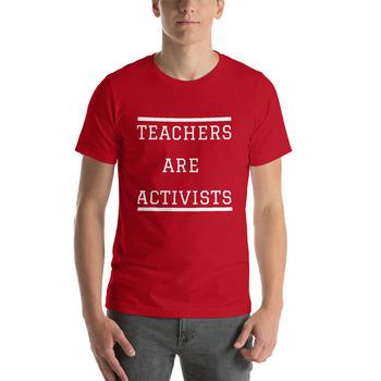 FREE: Teachers Are Activists Tee Shirt Design