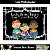Vowel Team Posters--Look, Listen, Learn Long O Vowel Team /oa/