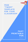 FREE Template for Classroom Tweets