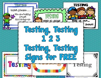 Testing Signs:  Perk Up Your Testing Site with FREE Signs