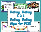 Testing Signs Perk Up Your Testing Site with FREE Signs