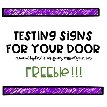 FREE Testing Signs for your Door