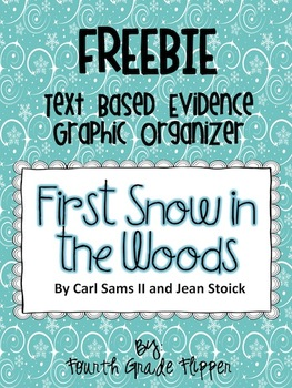 {FREE} Text Based Evidence Graphic Organizer: First Snow in the Woods
