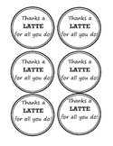"FREE ""Thanks a Latte"" parent gift tags"
