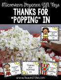 "Thanks for ""Popping"" In - Gift for Visitors"