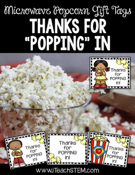 """Thanks for """"Popping"""" In - Gift for Visitors"""