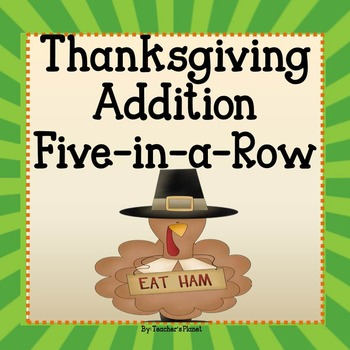 FREE Thanksgiving Addition 5-in-a-Row!