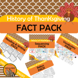 HISTORY OF THANKSGIVING FACT PACK