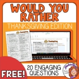 Thanksgiving Would You Rather Questions with Easel Activity FREE