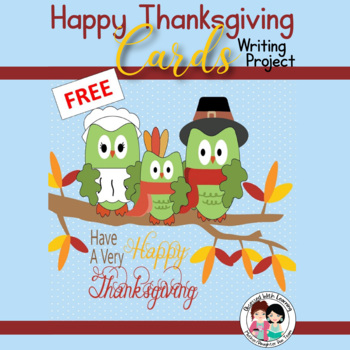 FREE Thanksgiving Cards - What I Am Thankful For -  Writin