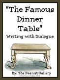"(FREE) ""The Famous Dinner Table"" (Writing with Dialogue)"