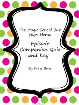 *FREE* The Magic School Bus Hops Home: Episode Companion Q