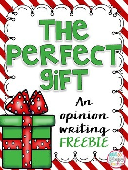 FREE The Perfect Gift Opinion Writing