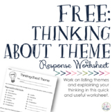 FREE: Thinking About Theme Worksheet