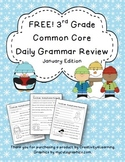 FREE Third Grade Common Core Daily Grammar Review - January Edition