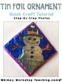 FREE Tin Foil Ornament Tutorial