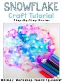 FREE Snowflake Craft Tutorial