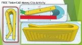 FREE TinkerCAD Money Clip Activity