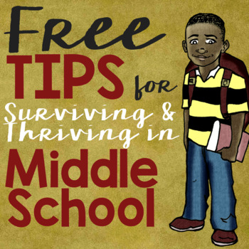 FREE *Tips for Surviving & Thriving the Elementary to Midd