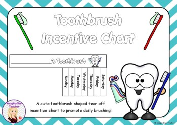 FREE Toothbrush Incentive Chart