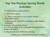 FREE!  Top 10 Puritan Spring Break Activities! POWERPOINT