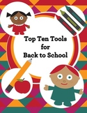 Back to School: FREE Top Ten Tools